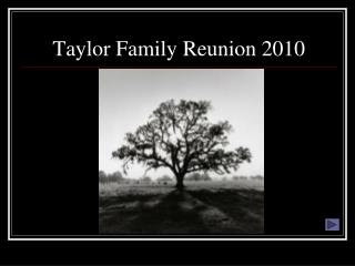 Taylor Family Reunion 2010