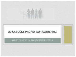 QuickBooks ProAdvisor  Gathering