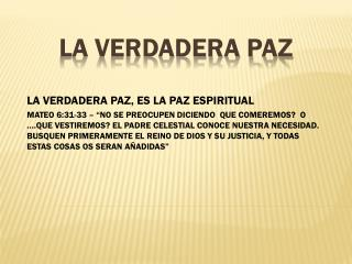 LA VERDADERA PAZ
