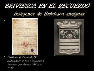 Privilegio de Fernando IV confirmando el Fuero concedido a Briviesca por Alfonso VII. Año 1299.