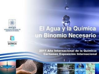 El Agua y la Química un Binomio Necesario