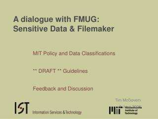 A dialogue with FMUG: Sensitive Data & Filemaker
