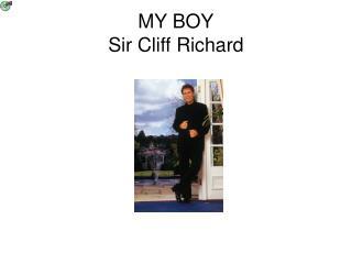 MY BOY Sir Cliff Richard