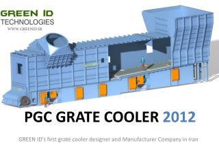 PGC GRATE cooler  2012