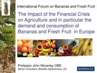 International Forum on Bananas and Fresh Fruit