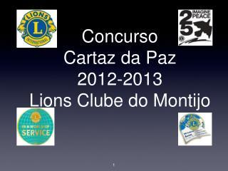 Concurso  Cartaz da Paz 2012-2013 Lions Clube do Montijo