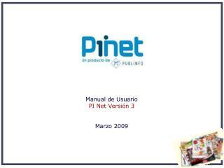 Manual de Usuario  PI Net Versión 3 Marzo 2009