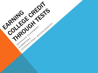 Earning College Credit through Tests