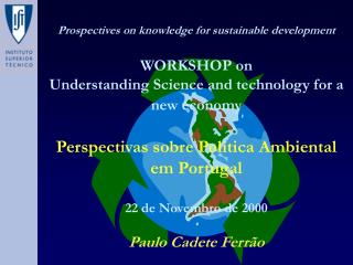 Prospectives on knowledge for sustainable development WORKSHOP on