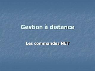 Gestion à distance