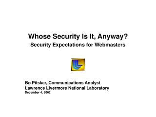 Whose Security Is It, Anyway Security Expectations for Webmasters