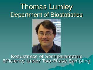 Thomas Lumley Department of Biostatistics