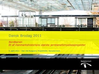 Dansk Brodag 2011