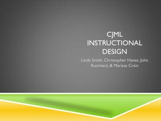 CJML Instructional Design