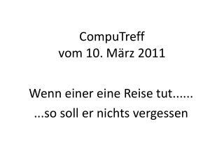 CompuTreff  vom 10. März 2011
