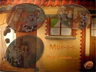 Mus-e-s