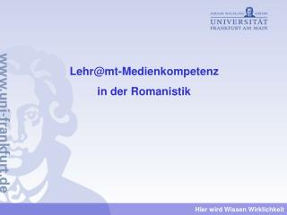 Lehr@mt-Medienkompetenz in der Romanistik