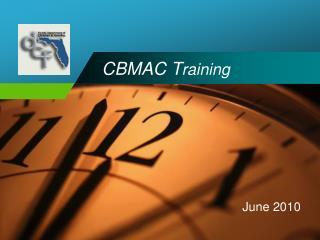 CBMAC Participant Training June 2010