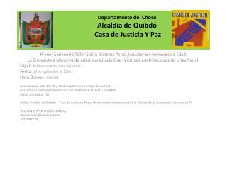 Primer Seminario Taller Sobre  Sistema Penal Acusatorio y Menores de Edad.
