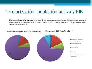 Terciarización : población activa y PIB