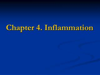 Chapter 4. Inflammation