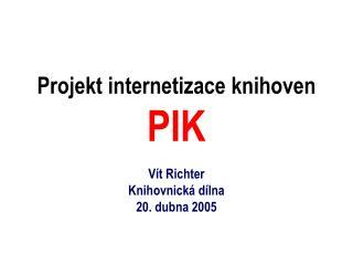 Projekt internetizace knihoven PIK