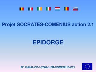 Projet SOCRATES-COMENIUS action 2.1 EPIDORGE