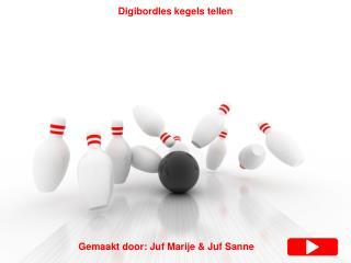 Gemaakt door: Juf Marije & Juf Sanne