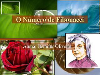 O Número de Fibonacci