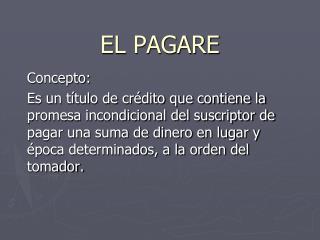 EL PAGARE