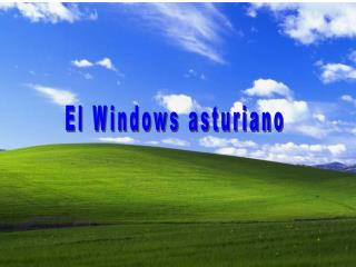 El Windows asturiano