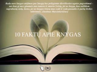10 FAKTŲ APIE KNYGAS