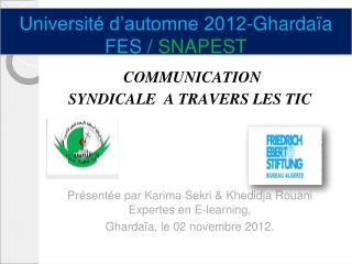 Université d'automne 2012-Ghardaïa    FES /  SNAPEST