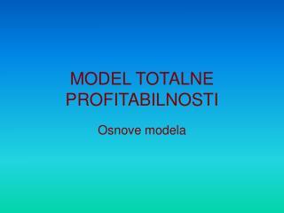 MODEL TOTALNE PROFITABILNOSTI