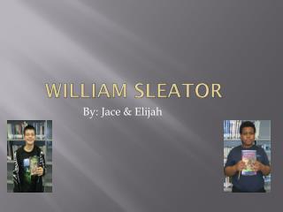 William  sleator
