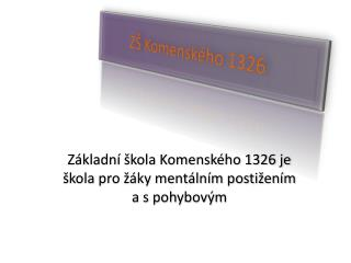 ZŠ  K omenského 1326