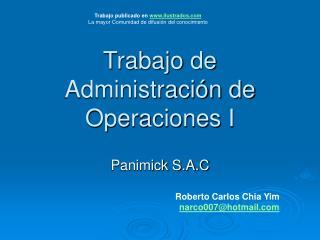 Trabajo de Administraci n de Operaciones I