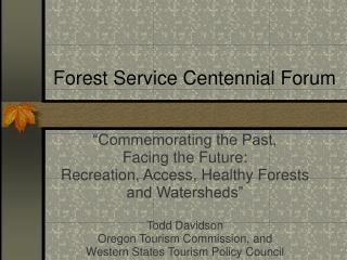 Forest Service Centennial Forum