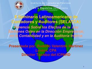 X Seminario Latinoamericano de Contadores y Auditores (SELATCA)