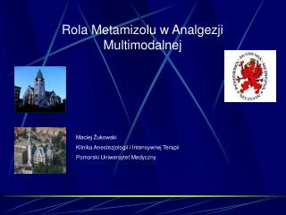 Rola  Metamizol u w Analgezji Multimodalnej