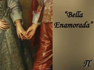"""""""Bella Enamorada"""""""