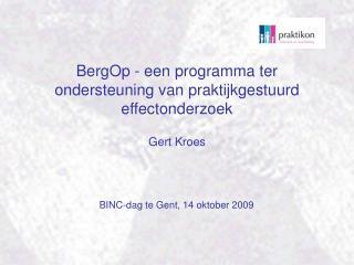 BergOp - een programma ter ondersteuning van praktijkgestuurd effectonderzoek