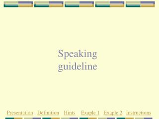 Speaking guideline