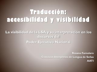 Traducción: accesibilidad y visibilidad