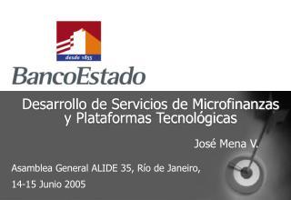 Desarrollo de Servicios de Microfinanzas y Plataformas Tecnológicas