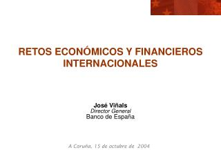 RETOS ECON � MICOS Y FINANCIEROS INTERNACIONALES