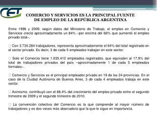COMERCIO Y SERVICIOS ES LA PRINCIPAL FUENTE DE EMPLEO DE LA REPÚBLICA ARGENTINA