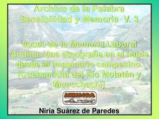 Archivo de la Palabra Sensibilidad y Memoria  V. 3