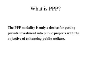 What is PPP?