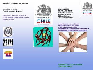 Contactos y Nexos en mi Hospital Contactarse con Sr.(a): Roberto Inostroza Navarrete